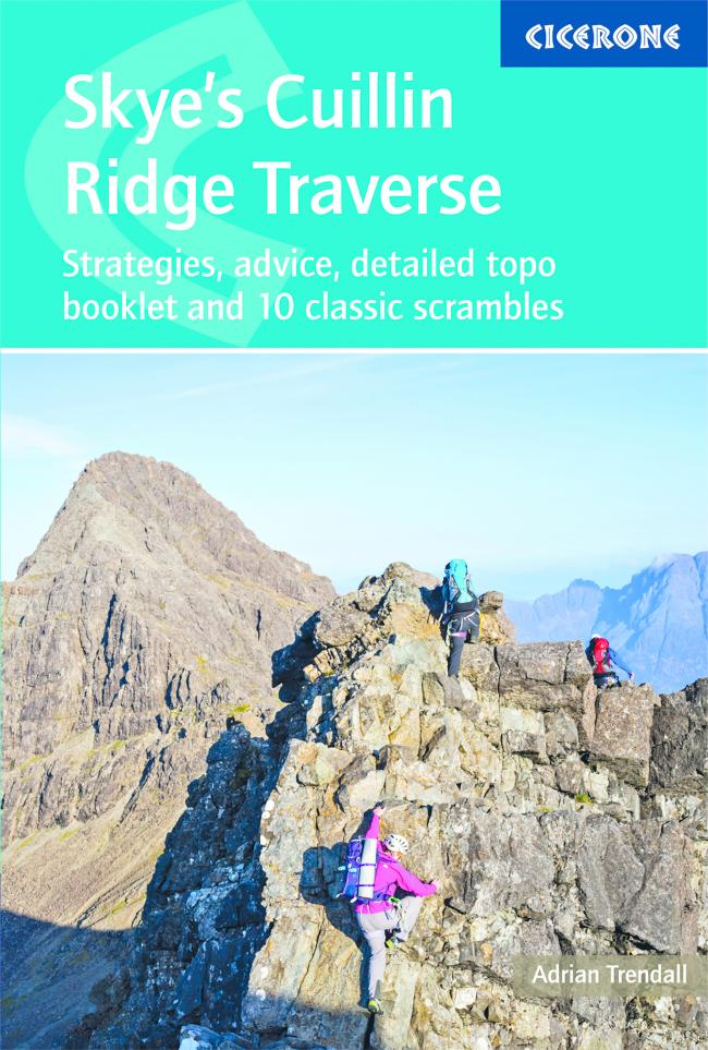Skye's Cuillin Ridge Traverse by Adrian Trendall. Published by Cicerone £19.95