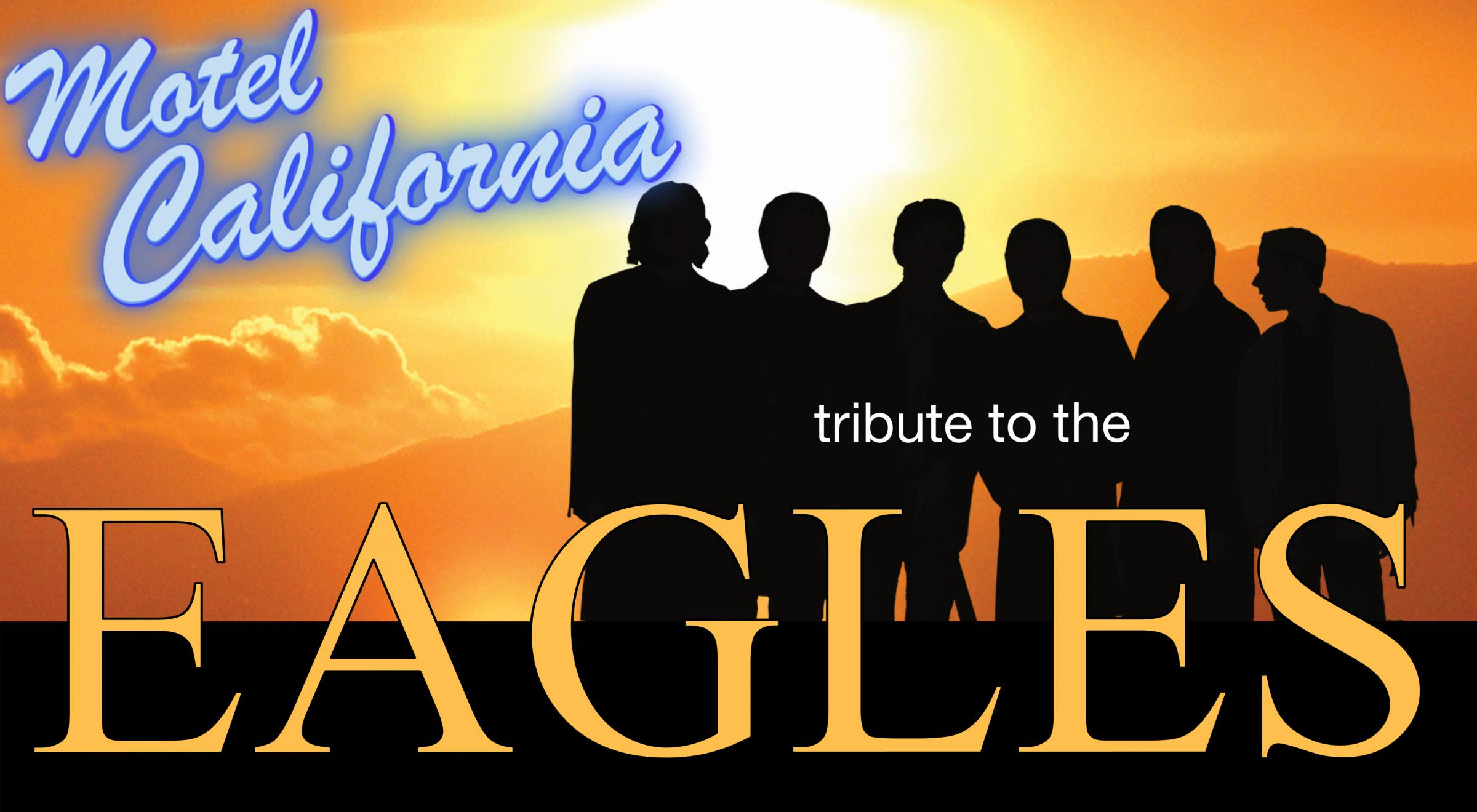 A Tribute To The Eagles 2018 Tour: Motel California